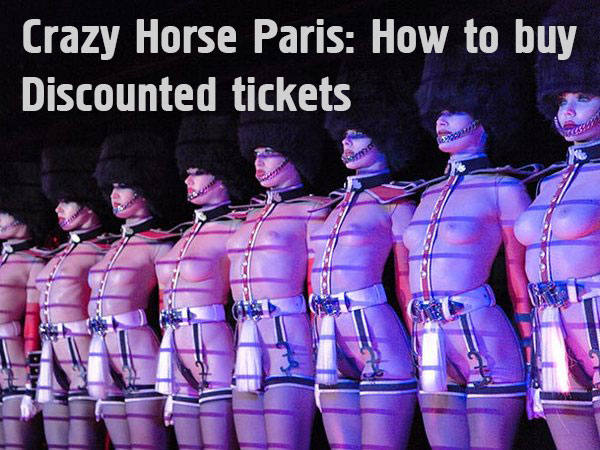 Crazy Horse cabaret in Paris, buy cheap tickets