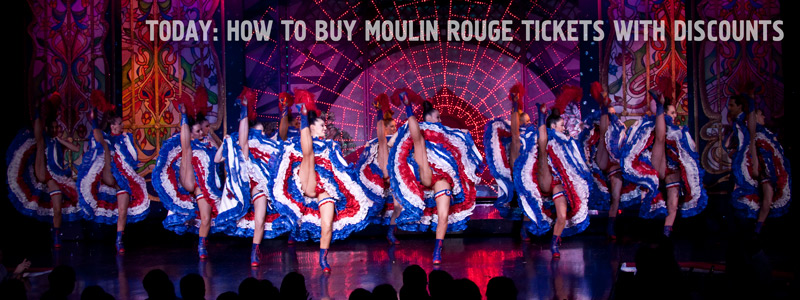 Moulin Rouge tickets - How to buy cheap tickets online